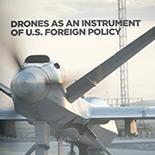 Drones as an Instrument of U.S. Foreign Policy