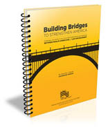Building Bridges to Strengthen America